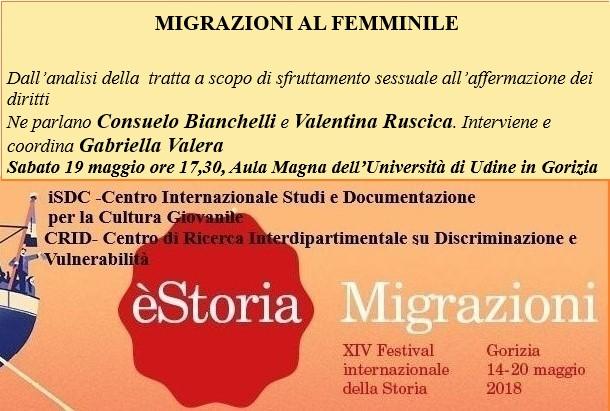 Migrazioni al femminile. Violazioni, Retorica, forme di tutela : èStoria 19 maggio 2018